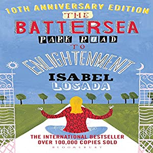The Battersea Park Road to Enlightenment Audiobook