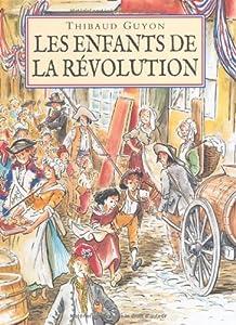 """Afficher """"Les enfants de la Révolution"""""""
