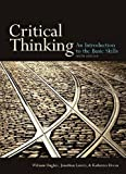 Critical Thinking, sixth edition: An Introduction to the Basic Skills, Jonathan Lavery, William Hughes, Katheryn Doran, 1551111632