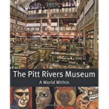 The Pitt Rivers Museum: A World Within