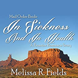 Mail Order Bride: In Sickness and in Health