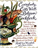 Everybody Eats Well in Belgium Cookbook by Waerebeck, Ruth Van (1996) Paperback