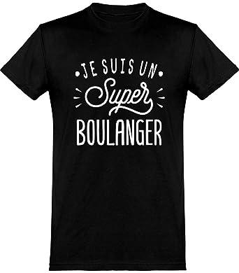 Je suis Un Super Boulanger t-Shirt Humour fête des pères métier Cadeau, imprimé en France.: Amazon.fr: Vêtements et accessoires