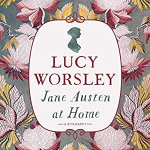 Jane Austen at Home Audiobook