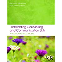 Embedding Counselling and Communication Skills: A Relational Skills Model
