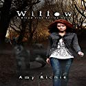 Willow: Blood Vine Series Book 1 Audiobook by Amy Richie Narrated by Sarah Beth Goer
