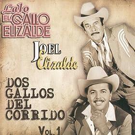 luis fuentes joel elizalde from the album dos gallos del corrido april