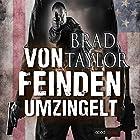Von Feinden umzingelt Hörbuch von Brad Taylor Gesprochen von: Stefan Lehnen