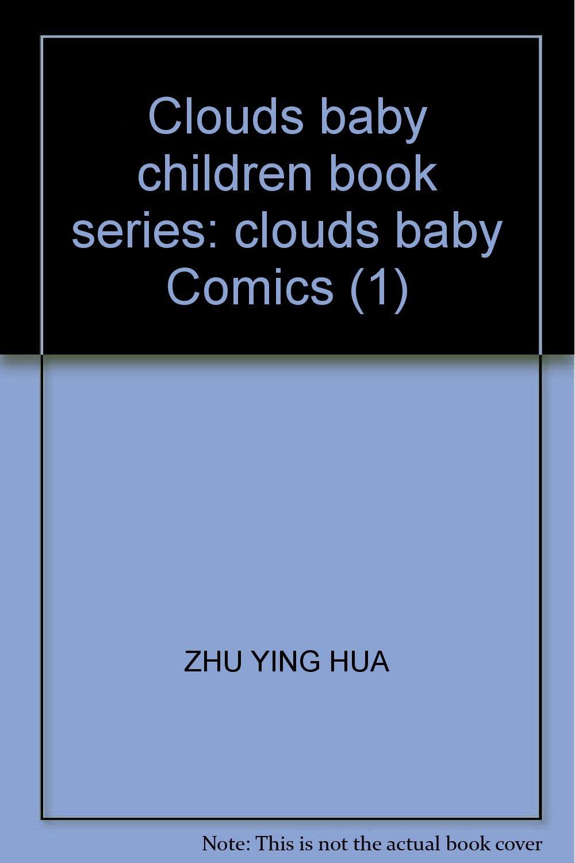 Clouds baby children book series: clouds baby Comics (1) pdf