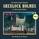 Die Prinzen im Tower (Sherlock Holmes - Die neuen Fälle 23) | Andreas Masuth