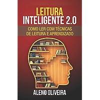 Leitura Inteligente 2.0: Como Ler Livros Com Técnicas de Leitura E Aprendizado