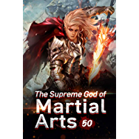 The Supreme God of Martial Arts 50: Devilish Corpse Array (English Edition)