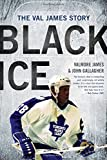 Black Ice: The Val James Story