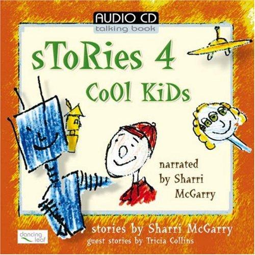 Read Online Stories 4 Cool Kids ebook