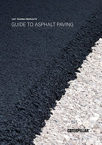 Guide to Asphalt Paving by Caterpillar Paving Products (2016) (Caterpillar Paving Products Guidebooks) by Caterpillar Paving Products - 1973 Caterpillar