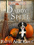 The Daddy Spell (Echo Falls, Texas Series Book 1)