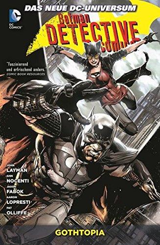 Batman - Detective Comics: Bd. 5: Gothtopia Taschenbuch – 16. November 2015 John Layman Ann Nocenti Jason Fabok Aaron Lopresti
