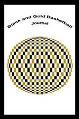 Black and Gold Basketball (Softbound Journal, Diary, My Thoughts and Inspirations, 110 Ruled Pages) Paperback
