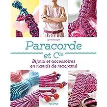 Paracorde et Cie - Bijoux et accessoires en nœuds de macramé (Créa-Passion)