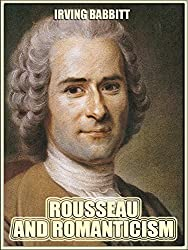 Rousseau and Romanticism (Illustrated)