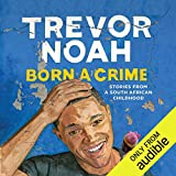 #4: Born a Crime: Stories from a South African Childhood