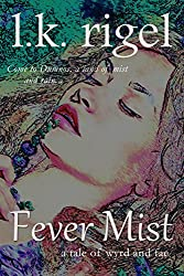 Fever Mist (Wyrd and Fae Book 3)
