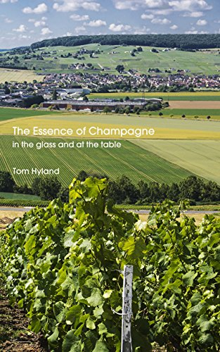 The Essence of Champagne: In the Glass and at the Table by Tom Hyland