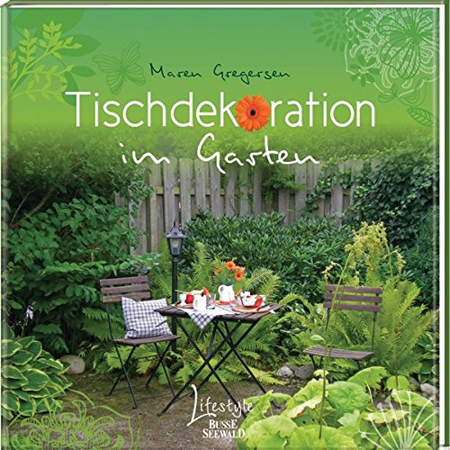 Tischdekoration im Garten