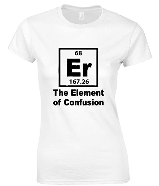 2cdefa2ade280 Er Element Of Confusion Element Chemistry Camiseta para Mujer XX-Large   Amazon.es  Ropa y accesorios