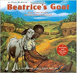 Beatrice's Goat: Page McBrier, Lori Lohstoeter: 9780689869907 ...