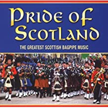Pride of Scotland: the Great Scottish Bagpipe Music