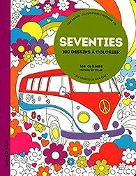 Seventies-Aux sources du bien-être par Eric Marson