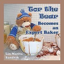 Tor the Bear Becomes an Expert Baker