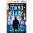 Tokyo Black (Thomas Caine Thrillers Book 1)