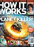 How It Works UK Magazine No. 13 THE GIANT ASTEROID THAT COULD DESTROY EARTH: TRACKING THE ROCK THAT THREATENS HUMANITY