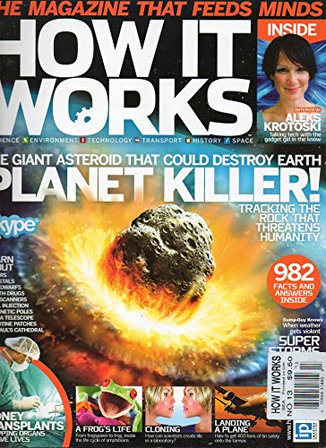 How It Works UK Magazine No. 13 THE GIANT ASTEROID THAT COULD DESTROY EARTH: TRACKING THE ROCK THAT THREATENS HUMANITY (Planet Earth From Pole To Pole Answers)