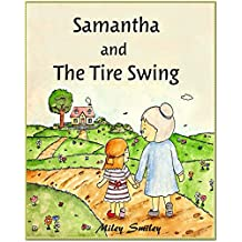 """Short Stories For Kids """"Samantha  And  The Tire Swing"""""""