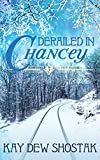Derailed in Chancey (Chancey Books Book 3)