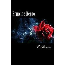 Príncipe Negro (Rosas del Edén) (Volume 1) (Spanish Edition) Mar 7, 2014