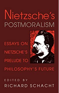 nietzsche genealogy morality essays on nietzsche s on the  nietzsche s postmoralism essays on nietzsche s prelude to philosophy s future