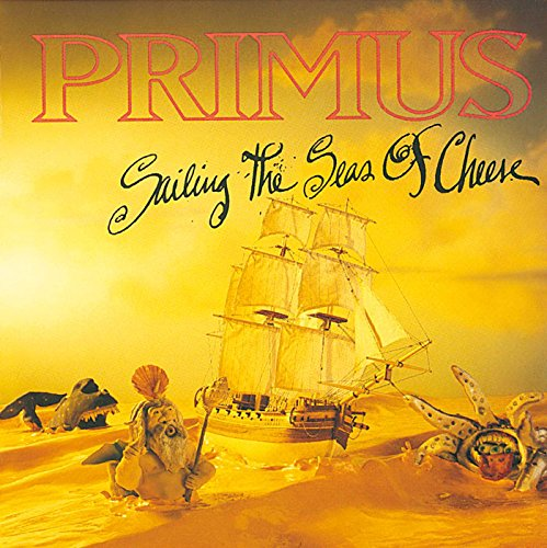 Sailing The Seas Of Cheese by Interscope (USA)