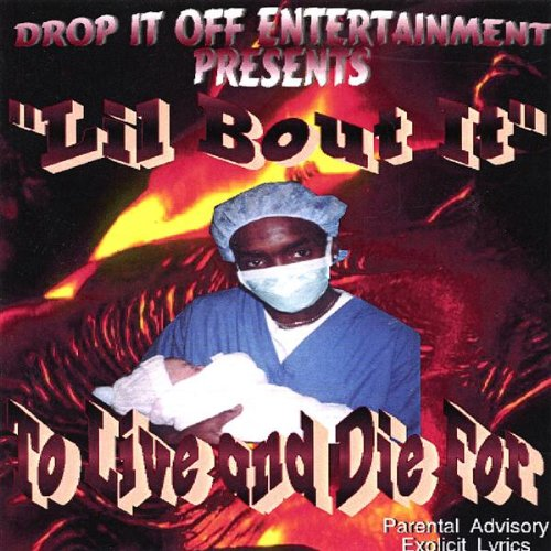 To Live & Die for by Drop It Off Entertainment