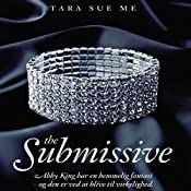 The Submissive (The Submissive 1) | Tara Sue Me