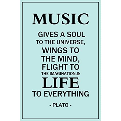 Meishe Art Poster Print Inspirational Quotes Phrase Music Gives A Soul to  The Universe Wings to The Mind Flight to The Imagination and Life to