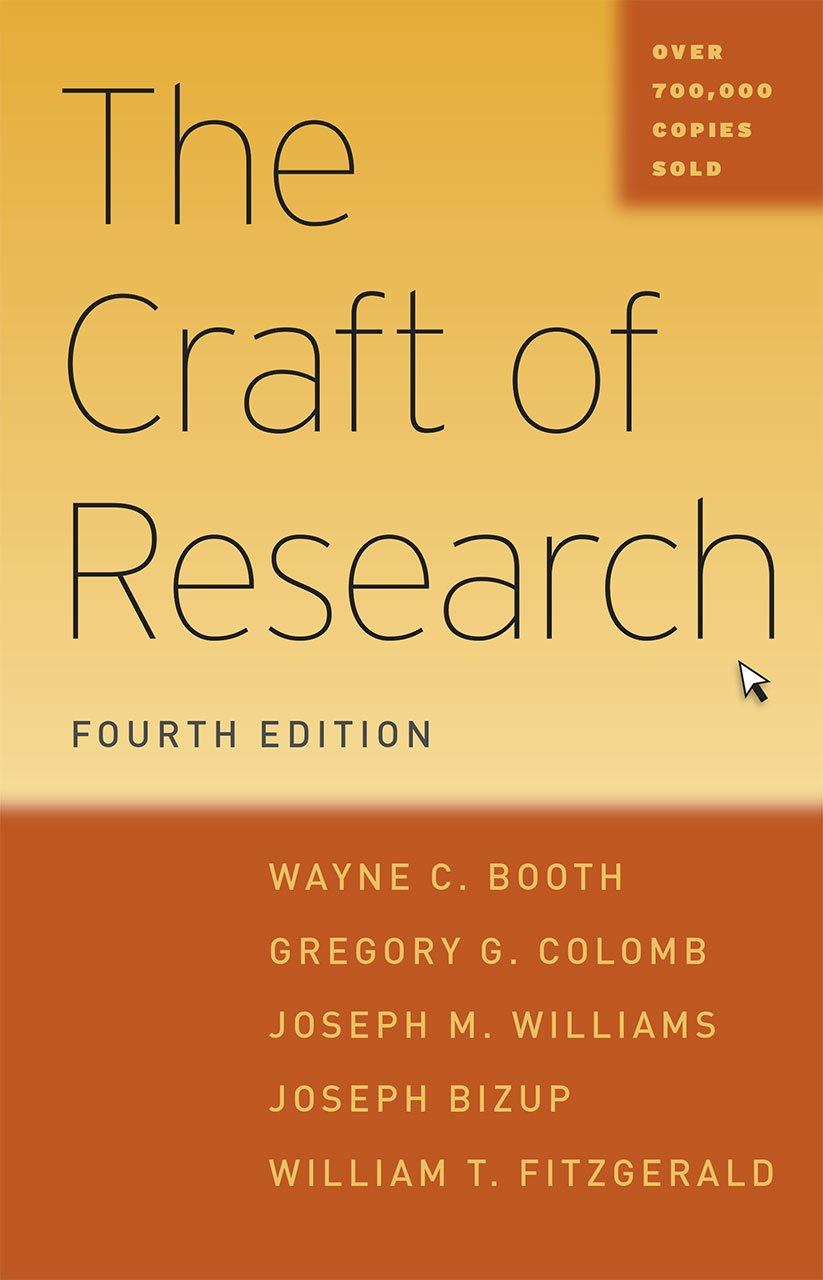 The Craft of Research, Fourth Edition Chicago Guides to Writing, Editing and Publishing CHUP: Amazon.es: Booth, Wayne C., Colomb, Gregory G., Williams, Joseph M., Bizup, Joseph, FitzGerald, William T.: Libros en idiomas