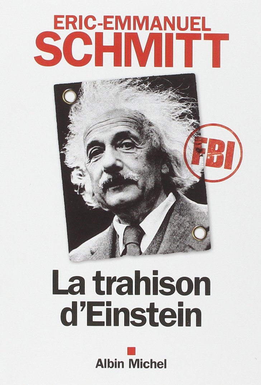 La Trahison D Einstein Eric Emmanuel Schmitt 9782226254290