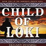 Child of Loki: Northern Crown, Book 2   Richard Denning