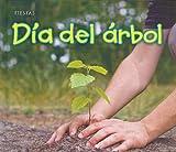 Día de árbol (Fiestas) (Spanish Edition)