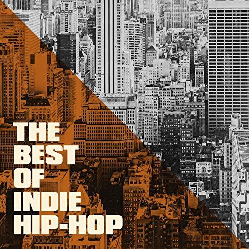 The Best of Indie Hip-Hop