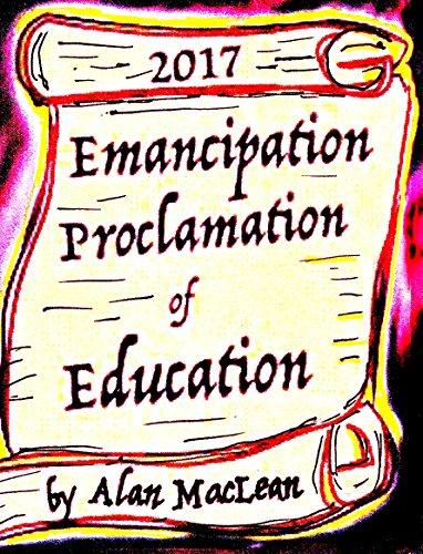 emancipation-proclamation-of-education-education-reform-2017